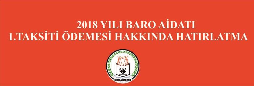 2018 YILI BARO AİDATI 1. TAKSİT